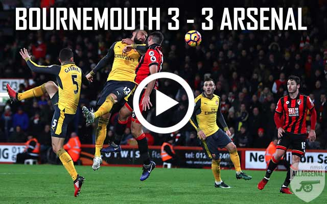 [Match Highlights] Watch All The Goals From AFC Bournemouth 3-3 Arsenal