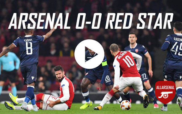 [Match Highlights] Arsenal 0-0 Red Star – All The Highlights