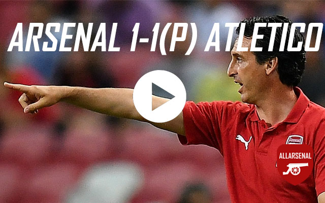 [Match Highlights] Arsenal 1-1(P) Atletico Madrid – All The Goals & Highlights