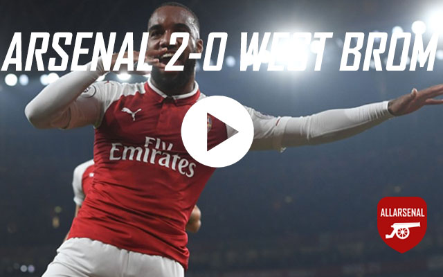 [Match Highlights] Arsenal 2-0 West Brom – All The Goals And Best Bits