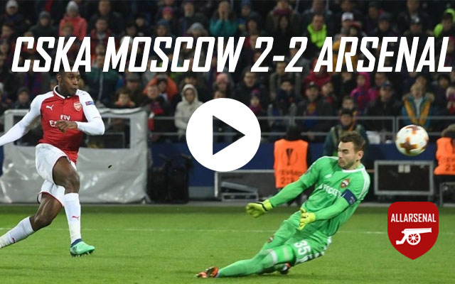 [Match Highlights] CSKA Moscow 2-1 Arsenal – All The Goals And Best Bits