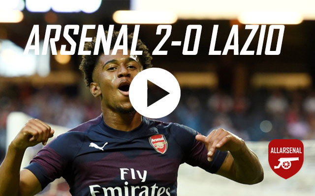 [Match Highlights] Arsenal 2-0 Lazio – All The Goals & Highlights