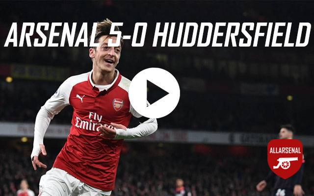 [Match Highlights] Arsenal 5-0 Huddersfield – All The Goals And Best Bits