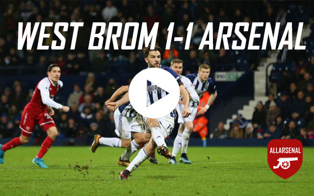 [Match Highlights] West Brom 1-1 Arsenal – All The Goals And Best Bits
