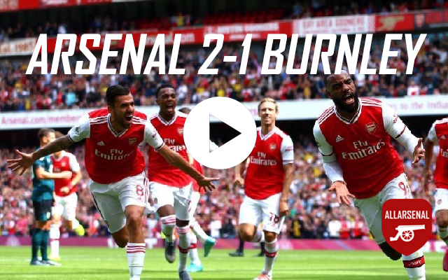 [Match Highlights] Arsenal 2-1 Burnley – All The Goals And Best Bits