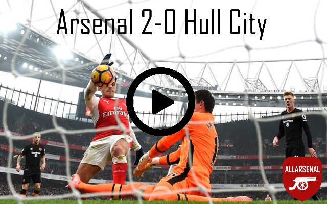 [Match Highlights] Arsenal 2-0 Hull City – All The Goals And Best Bits