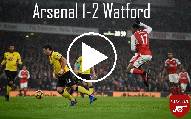 Arsenal 1-2 Watford [Match Highlights] – Watch All The Goals On Disappointing Night