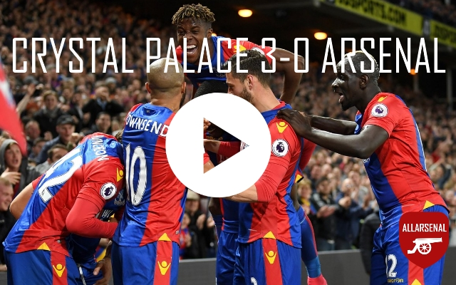 [Match Highlights] Crystal Palace 3-0 Arsenal – All The Goals And Best Bits