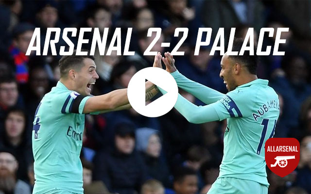 [Match Highlights] Crystal Palace 2-2 Arsenal – All The Goals And Best Bits